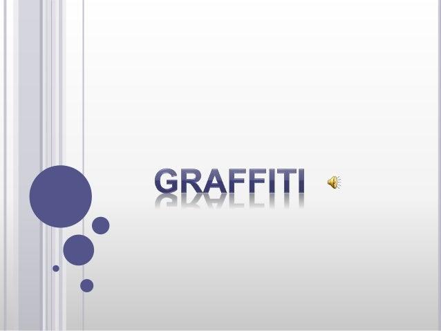 Graffiti (singular: grafito, el plural se usa como sustantivo total ) es el nombre de imágenes o letras rayado, garabatead...