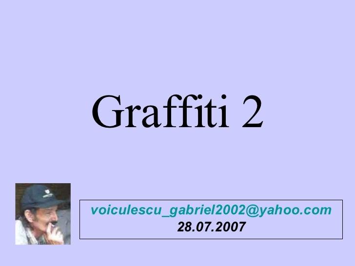 Graffiti 2 [email_address] 28.07.2007