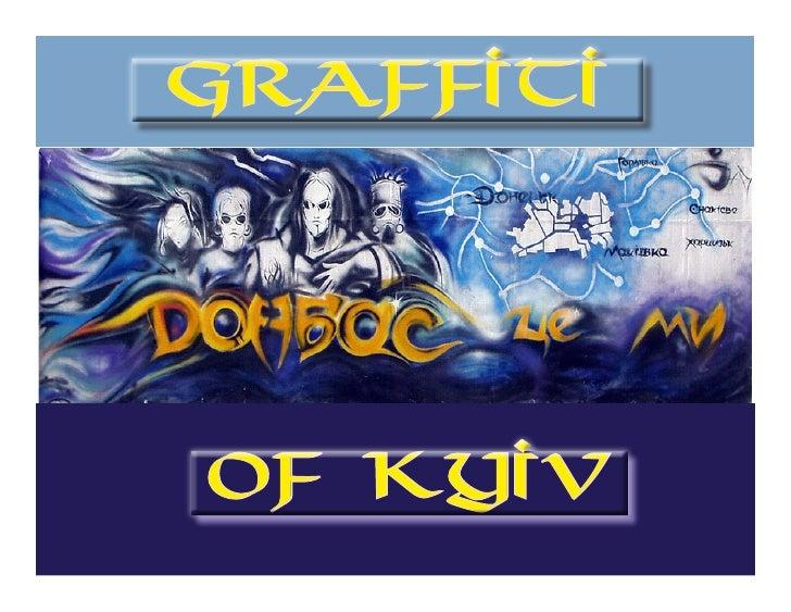 Graffiti     of Kyiv