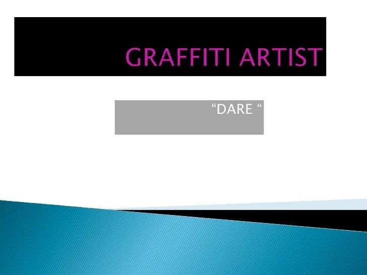 """""""DARE """""""