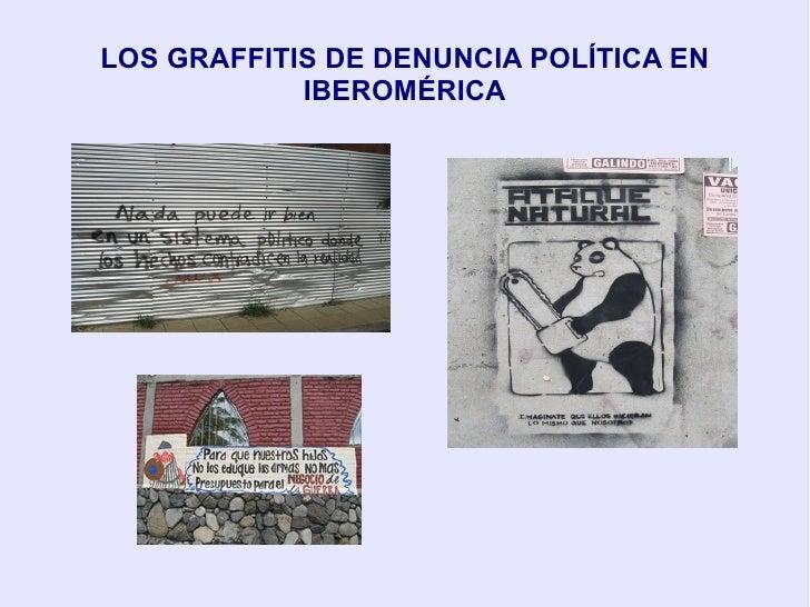 LOS GRAFFITIS DE DENUNCIA POLÍTICA EN IBEROMÉRICA
