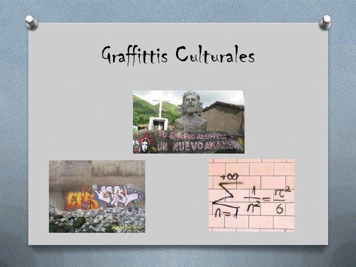 Graffittis Culturales<br />