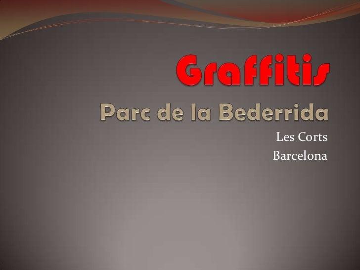 GraffitisParc de la Bederrida<br />Les Corts<br />Barcelona<br />
