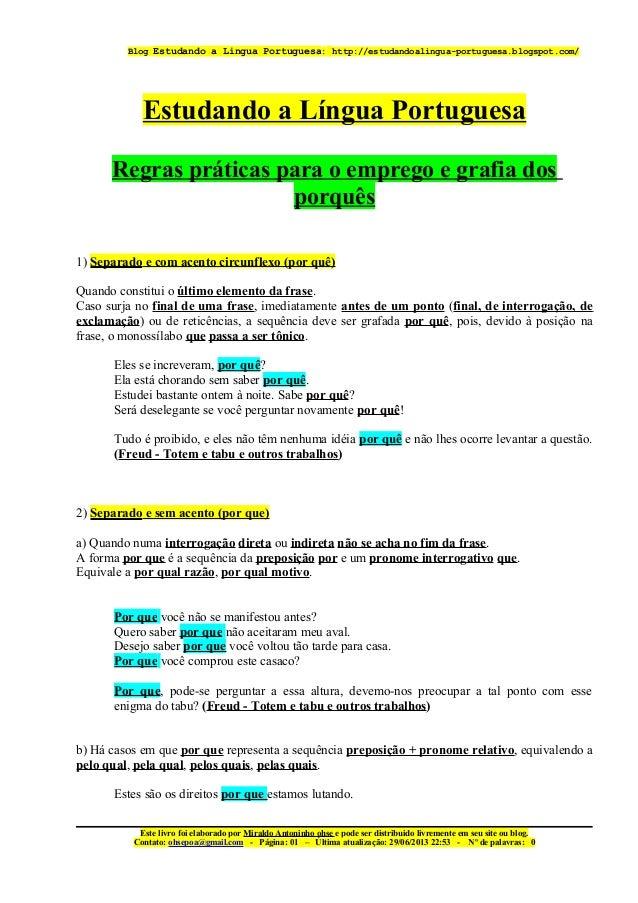 Blog Estudando a Lingua Portuguesa: http://estudandoalingua-portuguesa.blogspot.com/ Estudando a Língua Portuguesa Regras ...