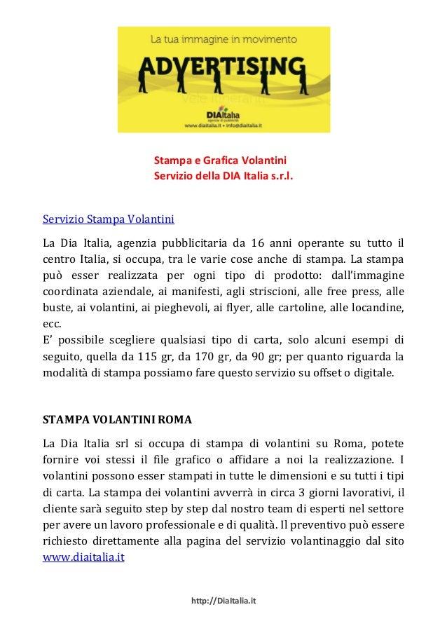 Stampa e Grafica Volantini                       Servizio della DIA Italia s.r.l.Servizio Stampa VolantiniLa Dia Italia, a...
