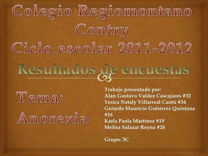 Trabajo presentado por:Alan Gustavo Valdez Cascajares #32Yesica Nataly Villarreal Cantú #34Gerardo Mauricio Gutiérrez Quin...