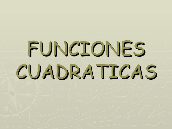 FUNCIONESCUADRATICAS