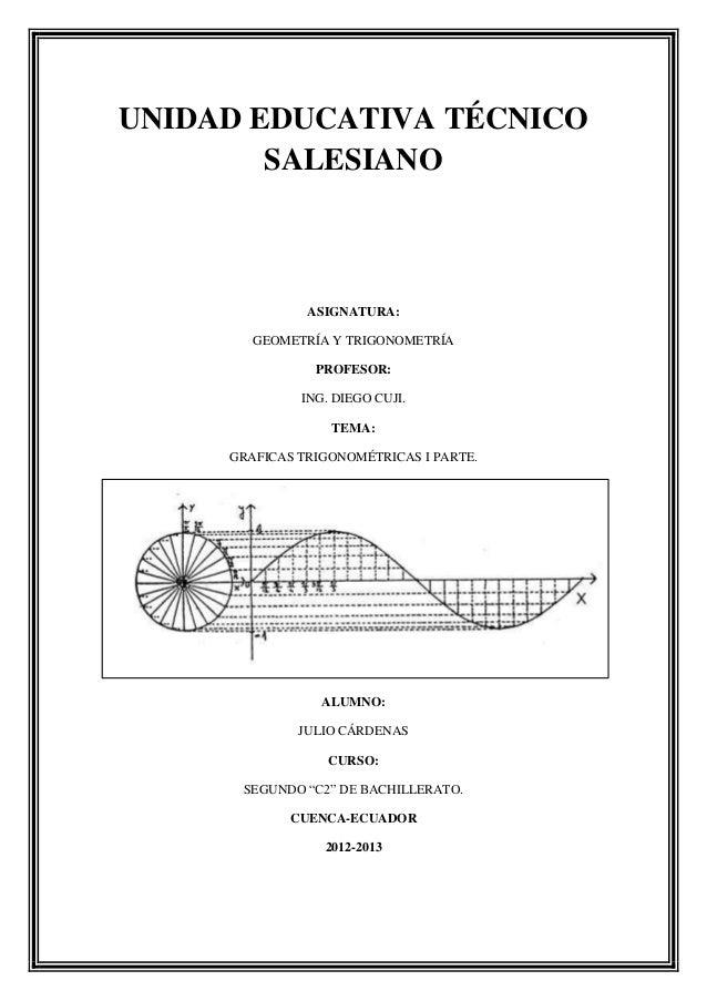 UNIDAD EDUCATIVA TÉCNICO        SALESIANO               ASIGNATURA:        GEOMETRÍA Y TRIGONOMETRÍA                PROFES...