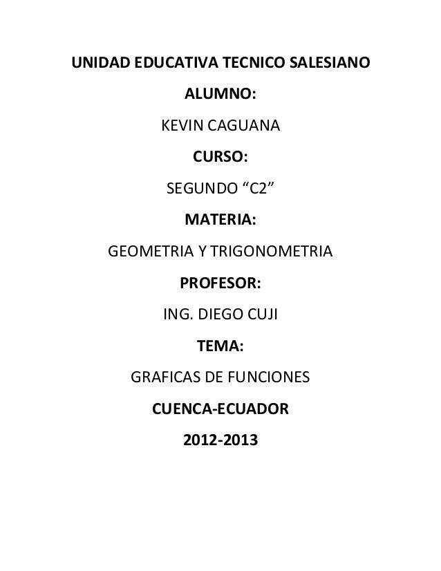 "UNIDAD EDUCATIVA TECNICO SALESIANO            ALUMNO:          KEVIN CAGUANA             CURSO:          SEGUNDO ""C2""     ..."
