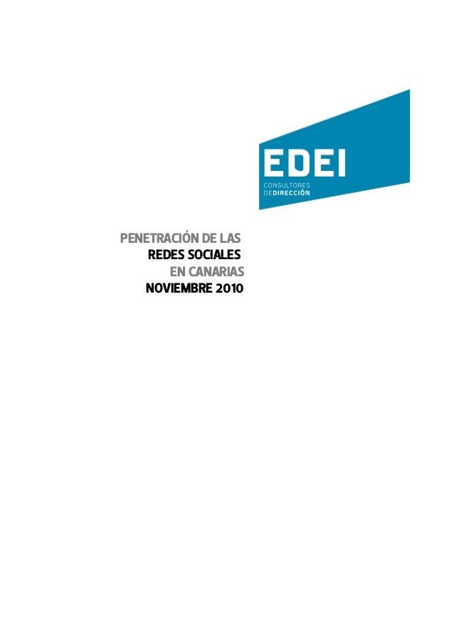 PENETRACIÓN DE LAS REDES SOCIALESREDES SOCIALES EN CANARIAS NOVIEMBRE 2010 EDEI.ES