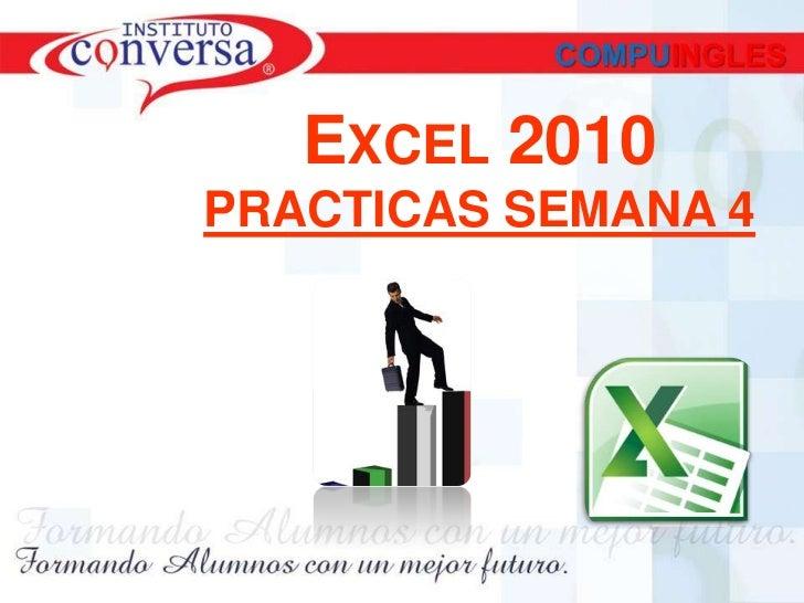 EXCEL 2010PRACTICAS SEMANA 4