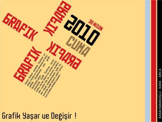 Seminer Programı • Grafik Tasarım Nedir? • Bakmak ve Görmek Arasındaki Fark • İhap Hulusi GÖREY • Dünyada Yaşayan ve Değiş...