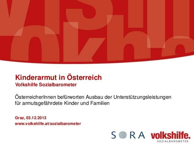 Kinderarmut in Österreich Volkshilfe Sozialbarometer  ÖsterreicherInnen befürworten Ausbau der Unterstützungsleistungen fü...