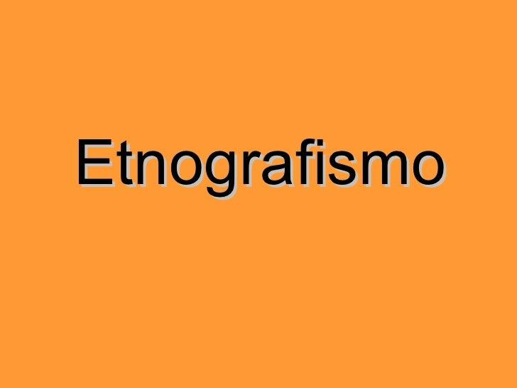Etnografismo
