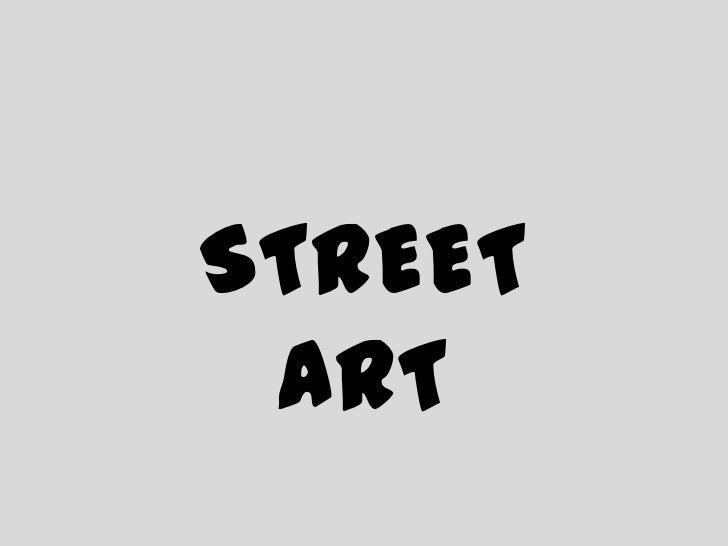 STREET ART<br />