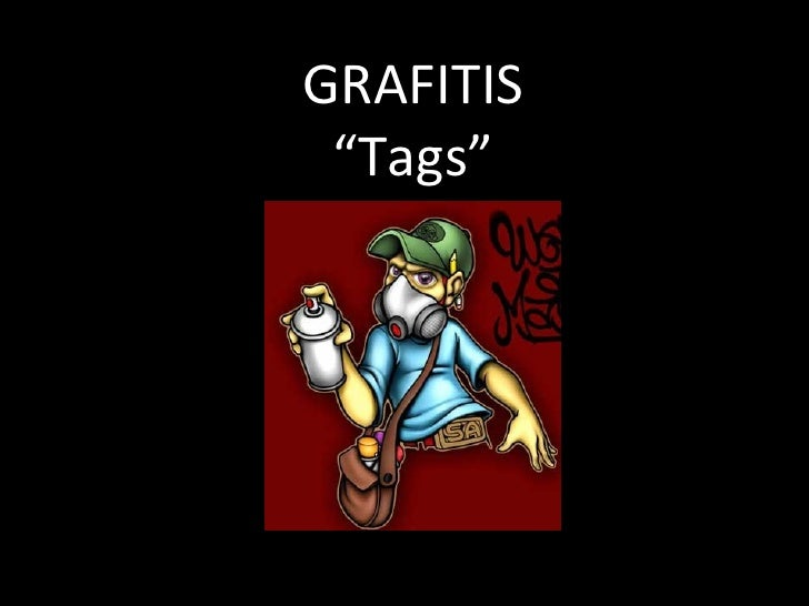"GRAFITIS ""Tags"""