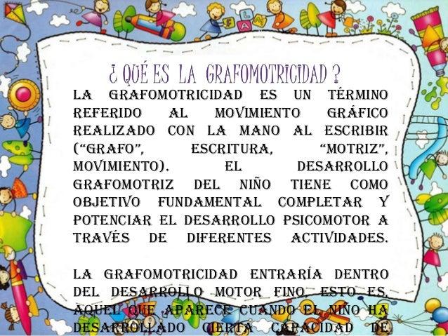 Grafomotricidad !! Slide 2