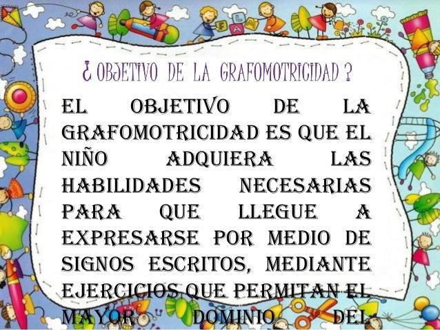 Grafomotricidad !! Slide 3