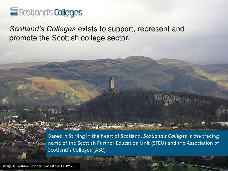 Scotland's Colleges exists to support, represent and    promote the Scottish college sector.                            Ba...