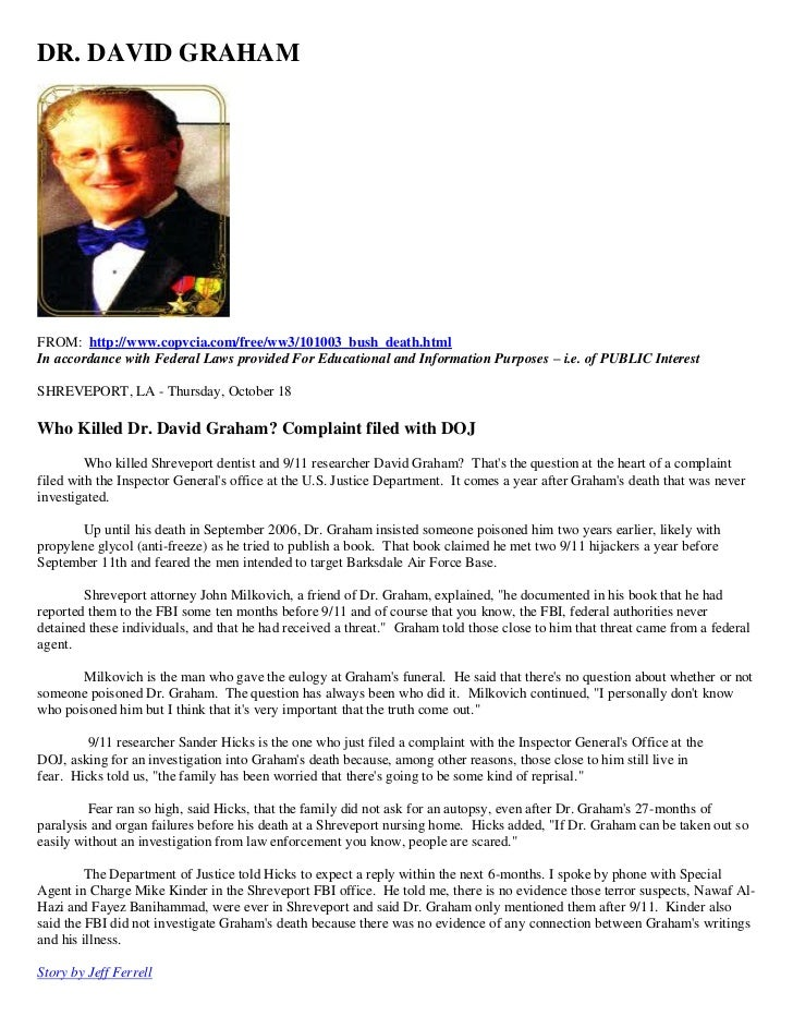 DR. DAVID GRAHAMFROM: http://www.copvcia.com/free/ww3/101003_bush_death.htmlIn accordance with Federal Laws provided For E...