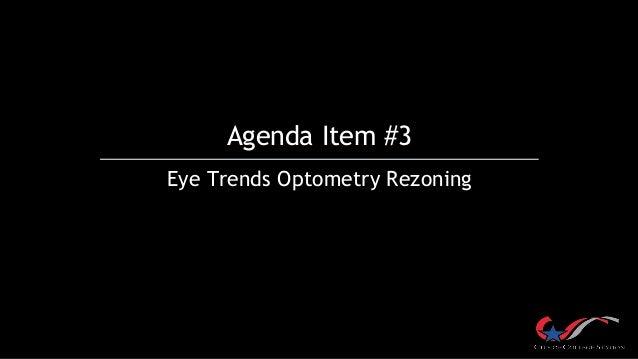 Agenda Item #3 Eye Trends Optometry Rezoning