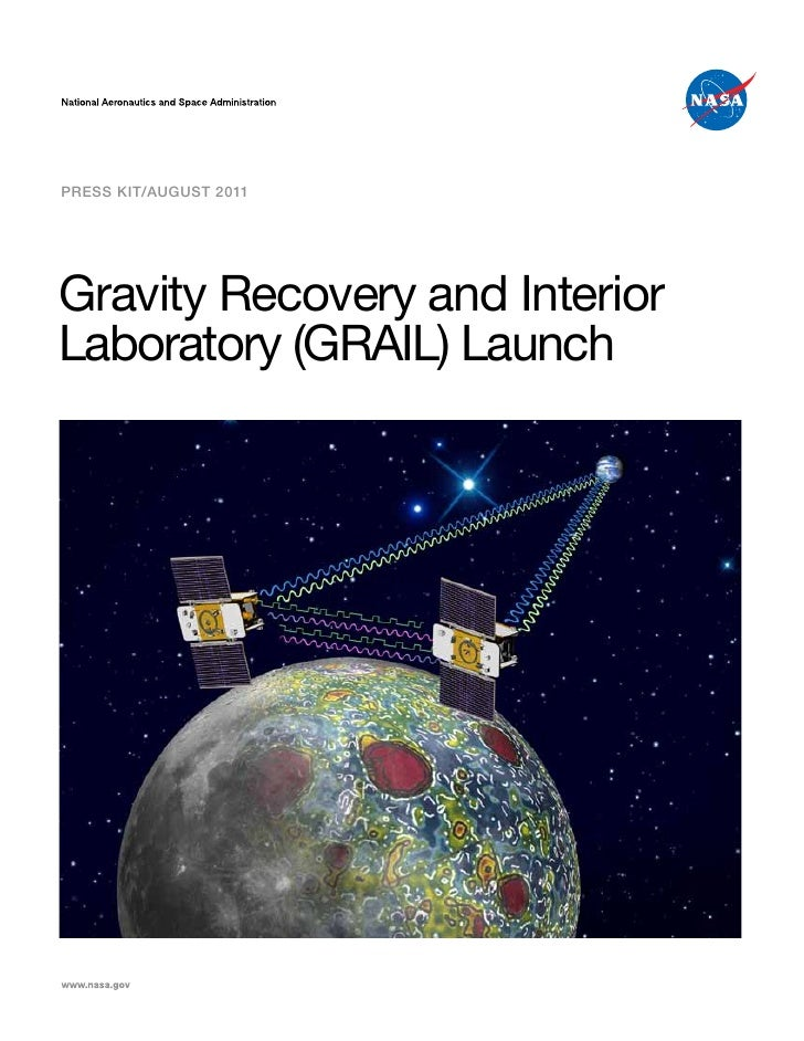 Press Kit/AUGUst 2011Gravity Recovery and InteriorLaboratory (GRAIL) Launch