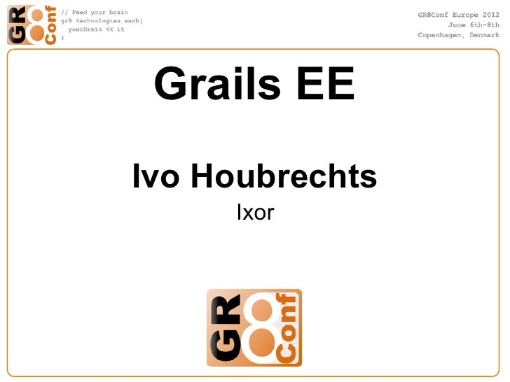 Grails EEIvo Houbrechts     Ixor