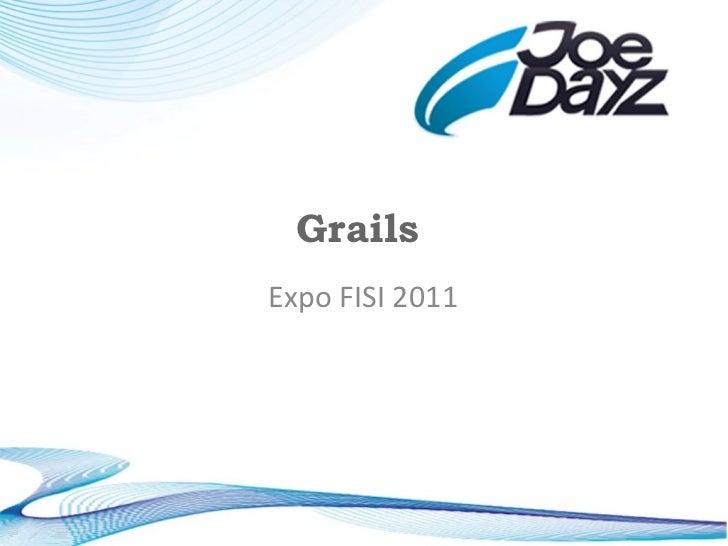 Grails  Expo FISI 2011