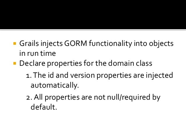 Grails object relational mapping: GORM