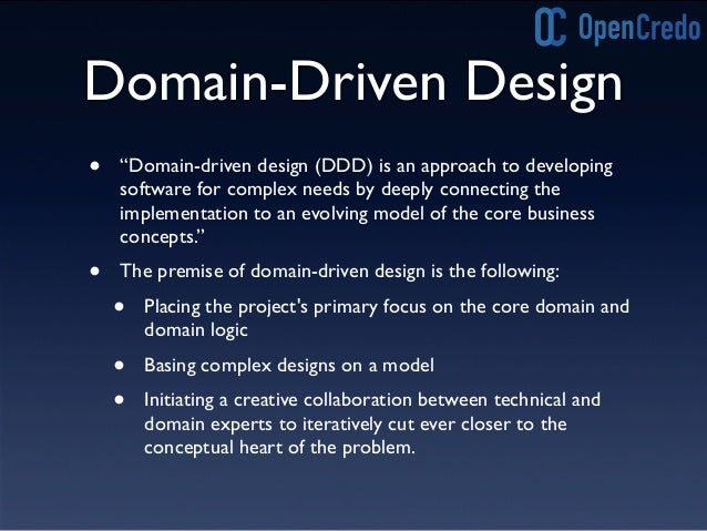 """Domain-Driven Design • """"Domain-driven design (DDD) is an approach to developing software for complex needs by deeply conne..."""