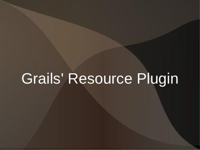 Grails' Resource Plugin