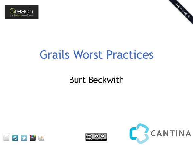 Grails Worst Practices Burt Beckwith