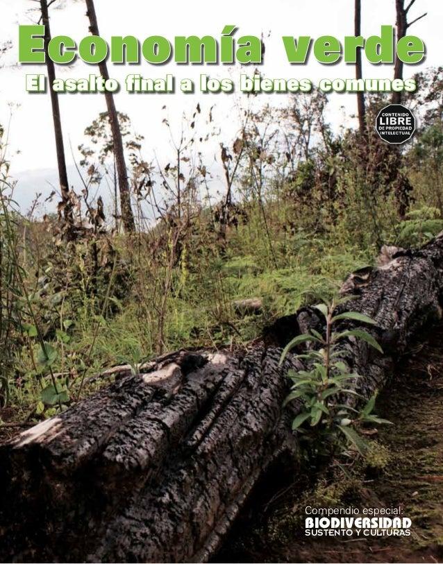 Economía verdeEl asalto final a los bienes comunesEsta publicación es una colaboración conel Movimiento Mundial por los Bo...