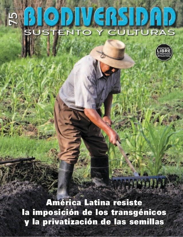 América Latina resistela imposición de los transgénicos y la privatización de las semillas