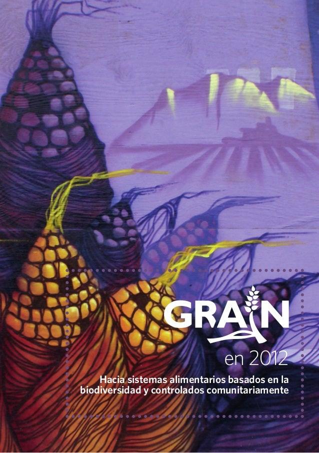 en 2012 Hacia sistemas alimentarios basados en la biodiversidad y controlados comunitariamente