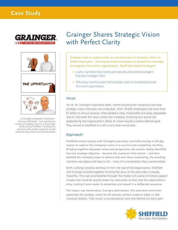 Case Study                                               Grainger Shares Strategic Vision                                 ...