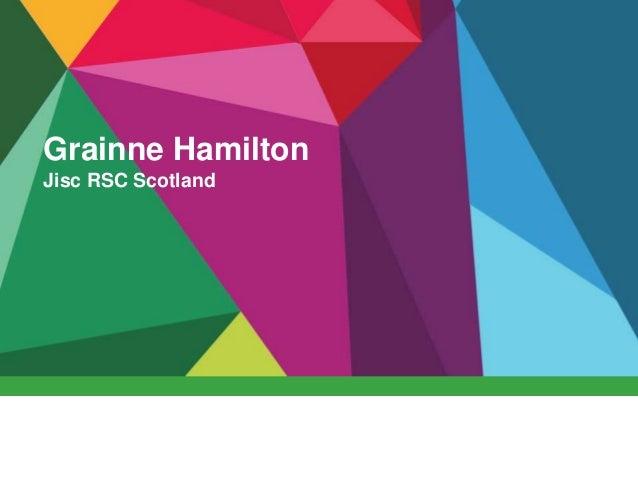 Grainne Hamilton Jisc RSC Scotland