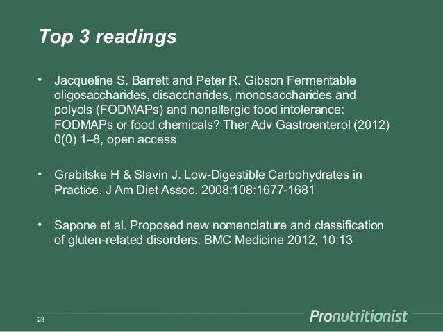 Top 3 readings • Jacqueline S. Barrett and Peter R. Gibson Fermentable oligosaccharides, disaccharides, monosaccharides an...