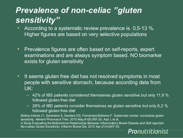 """Prevalence of non-celiac """"gluten sensitivity"""" • According to a systematic review prevalence is 0,5-13 %. Higher figures ar..."""