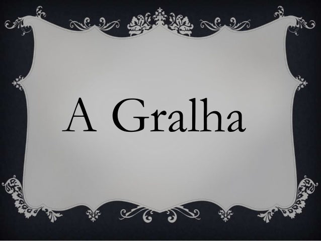A Gralha