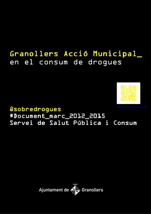 Granollers Acció Municipal_en el consum de drogues                          http://sobredrogues.net@sobredrogues          ...