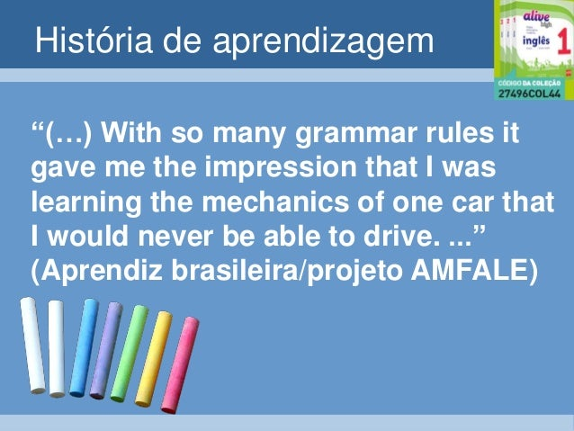 Ensino de Gramatica no Alive High Slide 2