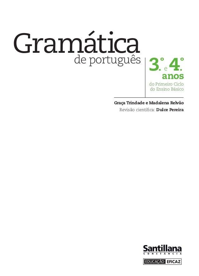 EDUCAÇÃO EFICAZ3.ºe 4.ºanosdo Primeiro Ciclodo Ensino BásicoGraça Trindade e Madalena RelvãoRevisão científica: Dulce Pere...