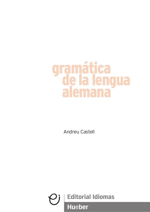 Andreu Castell gramática dela lengua alemana