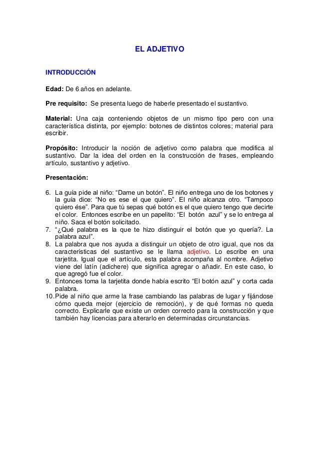 INTRODUCCIÓN DEL SÍMBOLO DEL ADJETIVO Material: Pirámide de color azul, triángulo del mismo color. Presentación: 2. Este s...