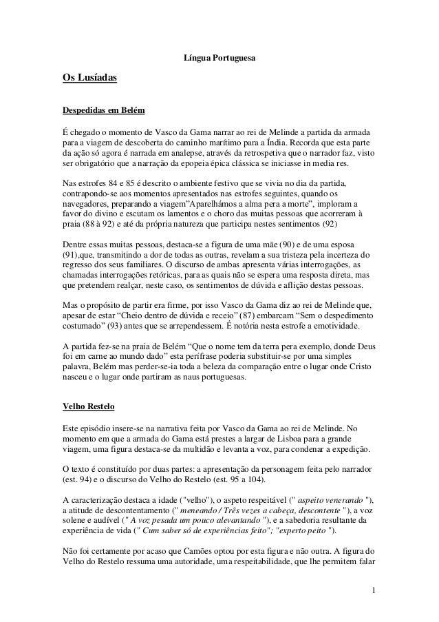 1 Língua Portuguesa Os Lusíadas Despedidas em Belém É chegado o momento de Vasco da Gama narrar ao rei de Melinde a partid...