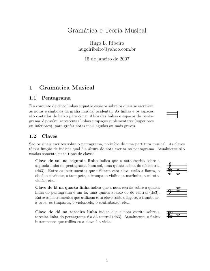 Gram´tica e Teoria Musical                           a                                   Hugo L. Ribeiro                  ...
