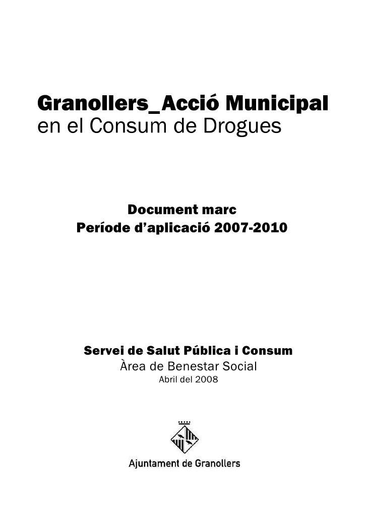 Document marcPeríode d'aplicació 2007-2010 Servei de Salut Pública i Consum      Àrea de Benestar Social            Abril ...