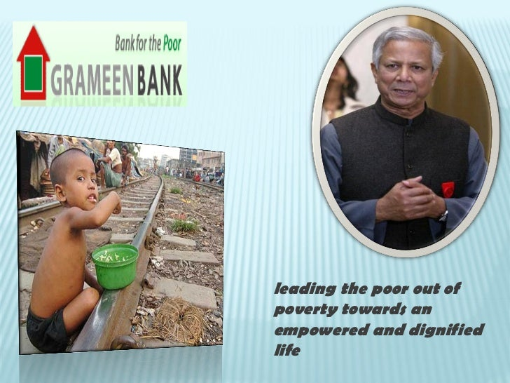 leading the poor out ofpoverty towards anempowered and dignifiedlife