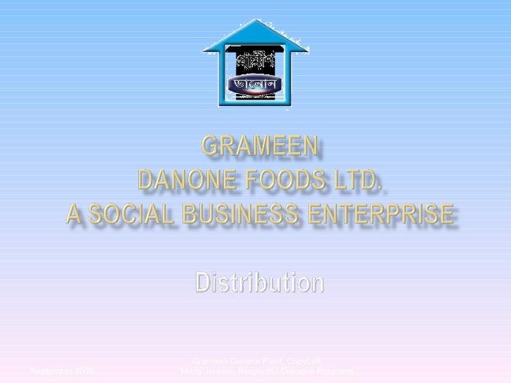 Grameen Danone Plant, CopyLeft  Marty Jenkins, Respectful Dialogue Programs September 2008